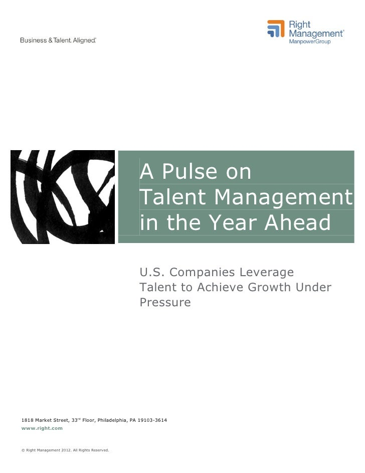 A Pulse on                                                Talent Management                                               ...