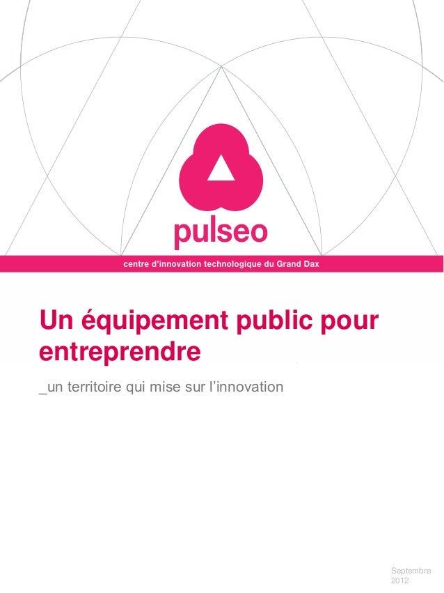 Un équipement public pourentreprendre_un territoire qui mise sur l'innovation                                           Se...