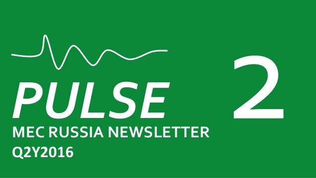 PULSEMEC RUSSIA NEWSLETTER Q2Y2016