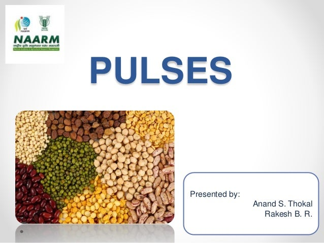 Pulses: India and World