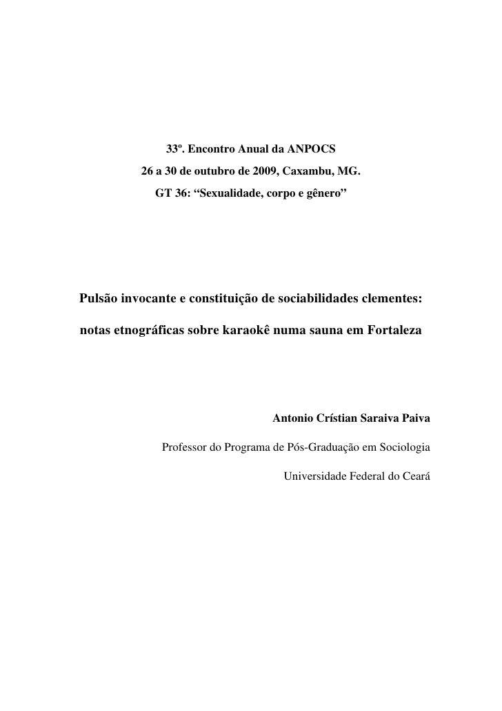 """33º. Encontro Anual da ANPOCS           26 a 30 de outubro de 2009, Caxambu, MG.              GT 36: """"Sexualidade, corpo e..."""