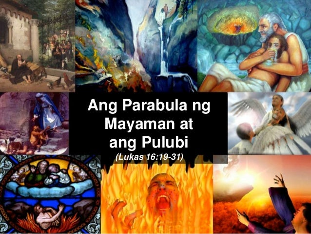 Ang Parabula ng Mayaman at ang Pulubi (Lukas 16:19-31)