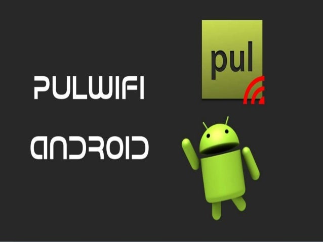 pulWiFi, Descubra senhas WiFi com o seu dispositivo Android