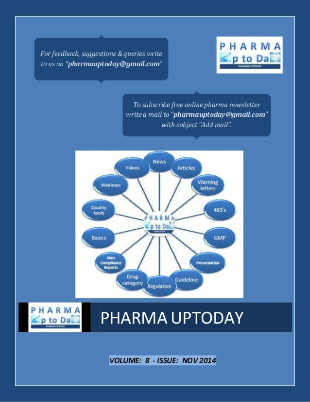 """VOLUME: 8 - ISSUE: NOV 2014   PHARMA UPTODAY For feedback, suggestions & queries write to us on """"pharmauptoday@gmail.com"""" ..."""