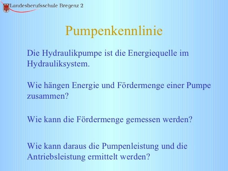 Pumpenkennlinie Die Hydraulikpumpe ist die Energiequelle im Hydrauliksystem. Wie hängen Energie und Fördermenge einer Pump...