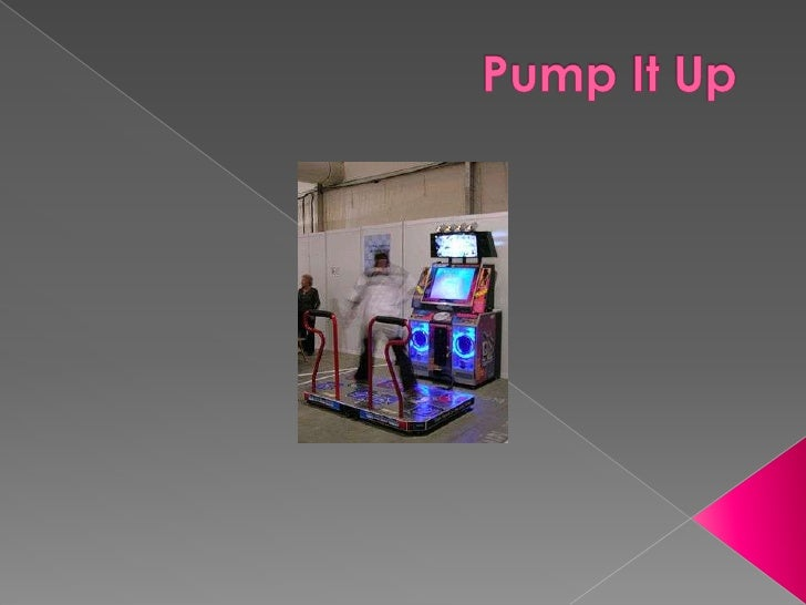 PumpIt Up<br />