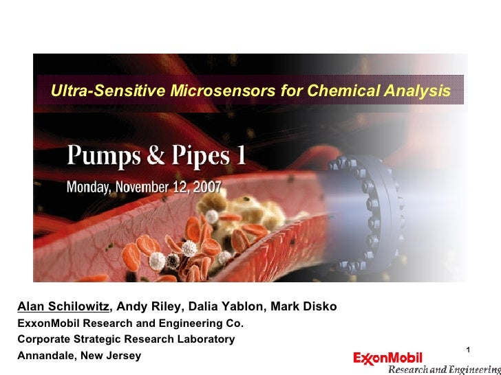 Alan Schilowitz , Andy Riley, Dalia Yablon, Mark Disko ExxonMobil Research and Engineering Co. Corporate Strategic Researc...