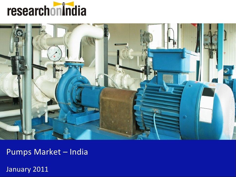 Pumps Market – IndiaJanuary 2011