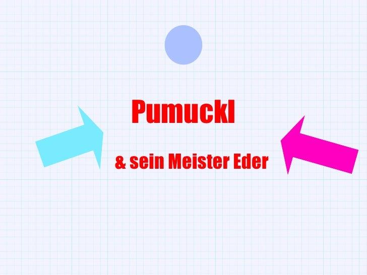 Pumuckl & sein Meister Eder