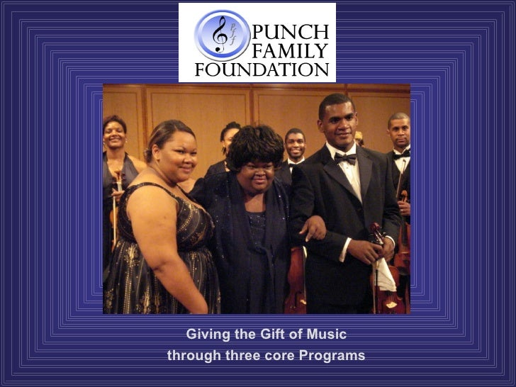 Giving the Gift of Music through three core Programs