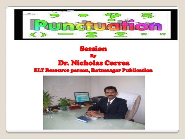 Session By Dr. Nicholas Correa ELT Resource person, Ratnasagar Publication