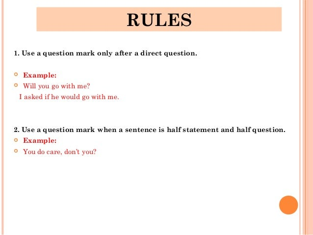 Question Punctuation Mark use a question mark on...