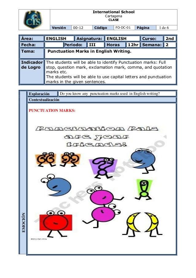 International School Cartagena CLASE Versión 00-12 Código FO-DC-01 Página 1 de 6 Área: ENGLISH Asignatura: ENGLISH Curso: ...