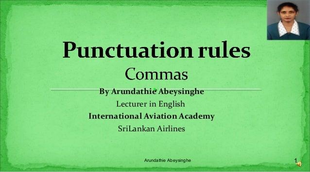 By Arundathie Abeysinghe Lecturer in English International Aviation Academy SriLankan Airlines 1Arundathie Abeysinghe