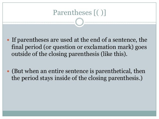 period inside paranthesis • place a period outside a closing parenthesis if the material inside is not a sentence place the period inside the parentheses period ap style guide.