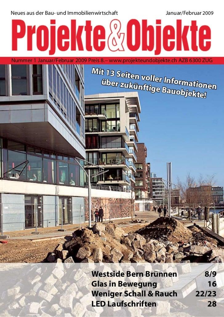 Neues aus der Bau- und Immobilienwirtschaft                Januar/Februar 2009Nummer 1 Januar/Februar 2009 Preis 8.– www.p...