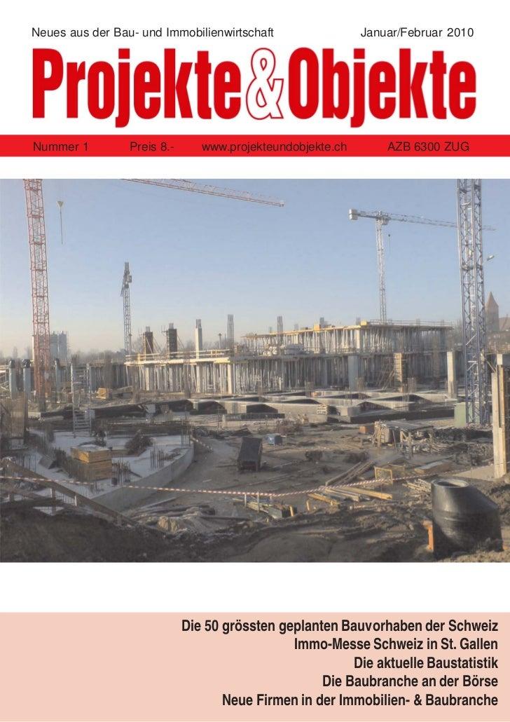 Neues aus der Bau- und Immobilienwirtschaft                 Januar/Februar 2010Nummer 1         Preis 8.-      www.projekt...