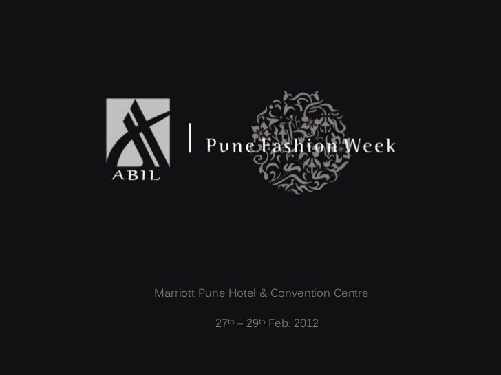 Marriott Pune Hotel & Convention Centre           27th – 29th Feb. 2012