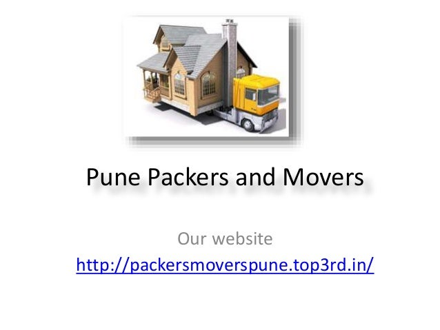 Pune Packers and Movers Our website http://packersmoverspune.top3rd.in/