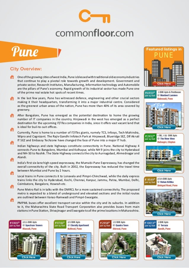 Pune  Featured listings in  PUNE  City Overview:   One of the growing cities of west India, Pune is blessed with traditio...