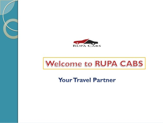 Introduction Rupa Cabs is new generation Cab service provider from Pune.We understand customer's desire and we are well or...