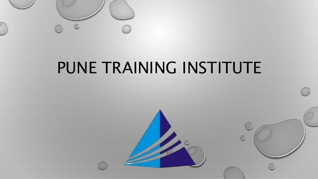 PUNE TRAINING INSTITUTE