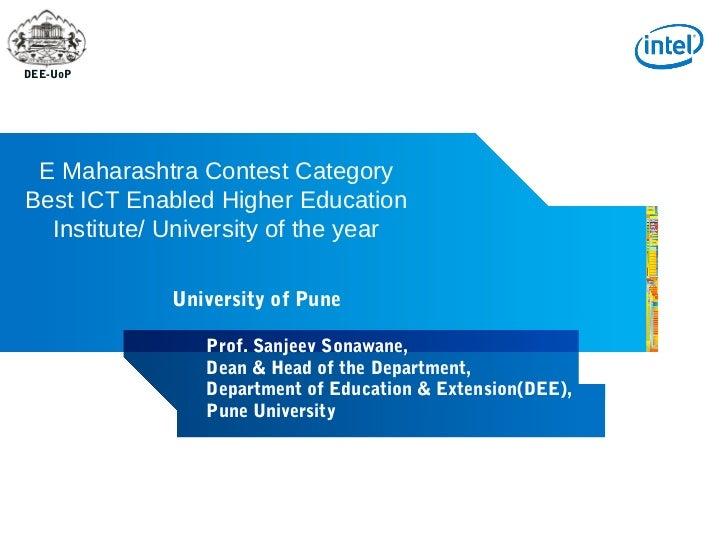 DEE-UoP E Maharashtra Contest CategoryBest ICT Enabled Higher Education  Institute/ University of the year             Uni...