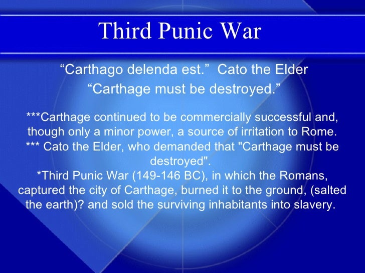 third punic war essay A detailed chronological account of the third punic war, compiled directly from the best available ancient sources (all referenced) click here to see the full list of essays published so far sources a select bibliography of reference material, covering both ancient works and recent.