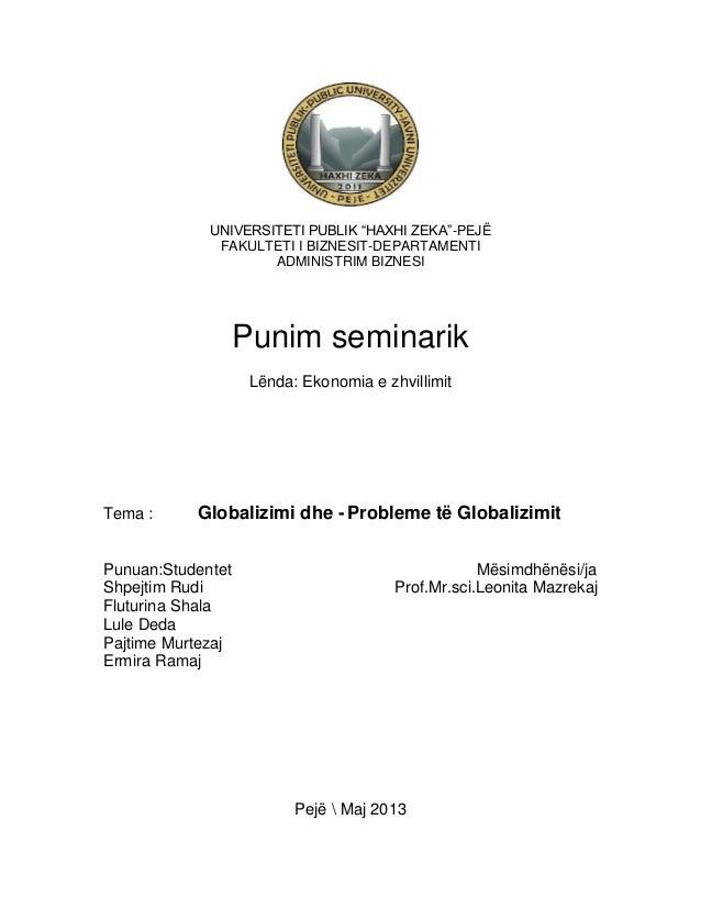 """UNIVERSITETI PUBLIK """"HAXHI ZEKA""""-PEJË FAKULTETI I BIZNESIT-DEPARTAMENTI ADMINISTRIM BIZNESI  Punim seminarik Lënda: Ekonom..."""