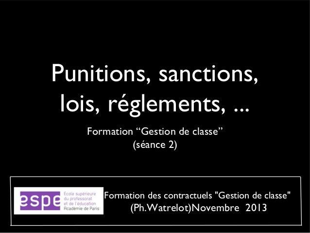 """Punitions, sanctions, lois, réglements, ... Formation """"Gestion de classe"""" (séance 2)  Formation des contractuels """"Gestion ..."""