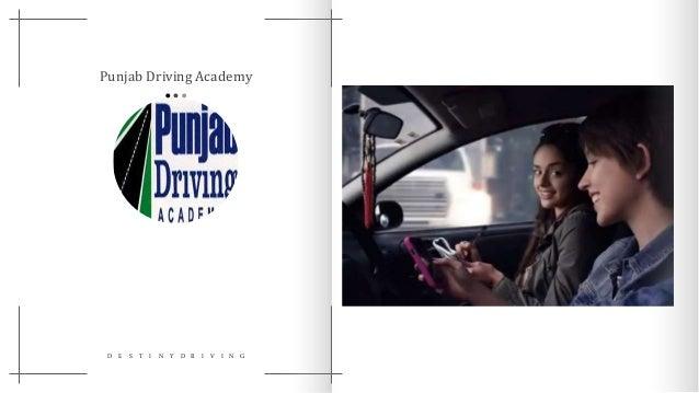 Punjab Driving Academy D E S T I N Y D R I V I N G