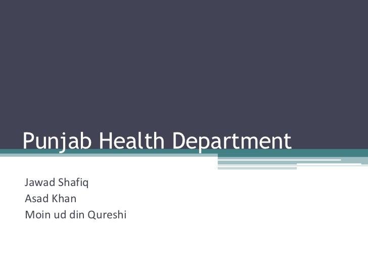 Punjab Health DepartmentJawad ShafiqAsad KhanMoin ud din Qureshi