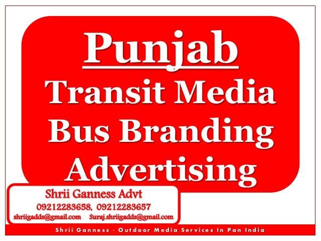 Punjab Transit Media Bus Branding Advertising Shrii Ganness Advt  09212283658, 09212283657  shriigadds@gmail.com  Suraj.sh...
