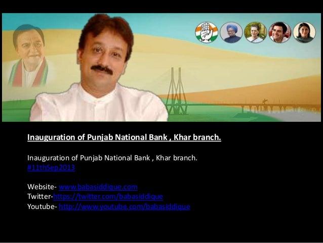 Inauguration of Punjab National Bank , Khar branch. Inauguration of Punjab National Bank , Khar branch. #11thSep2013 Websi...