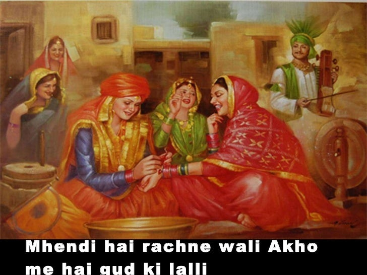 Mhendi hai rachne wali Akho me hai gud ki lalli