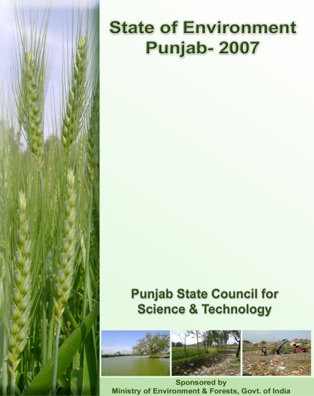 State of EnvironmentPunjab-2007Report byPunjab State Council for Science & Technology, Chandigarh(State Host Institute)In ...