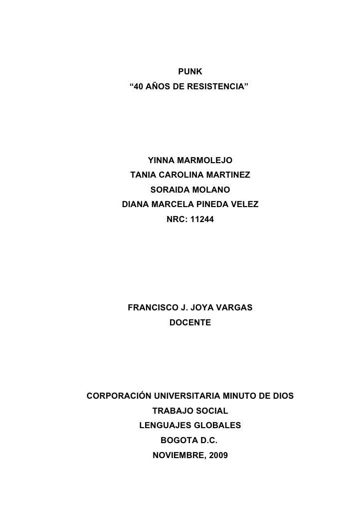 """PUNK         """"40 AÑOS DE RESISTENCIA""""                YINNA MARMOLEJO         TANIA CAROLINA MARTINEZ             SORAIDA M..."""