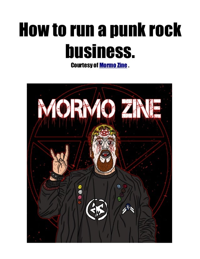 How to run a punk rock business. Courtesy of Mormo Zine .