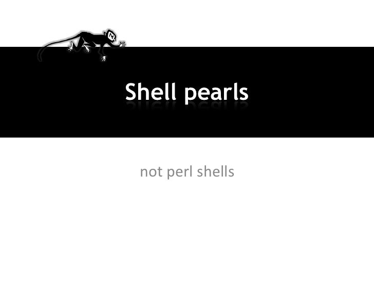 Shell pearls not perl shells