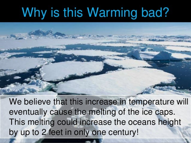 reasons why global warming is bad