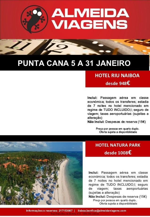 PUNTA CANA 5 A 31 JANEIRO                                                           HOTEL RIU NAIBOA                      ...
