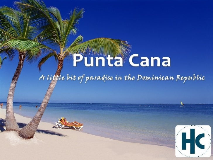 Your vacation guide for punta cana dominican republic for Punta cana dominican republic vacation