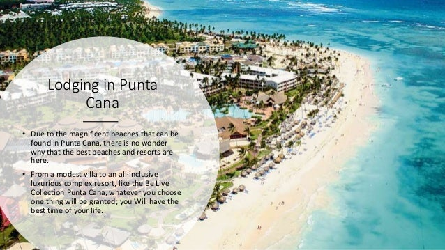 Lodging in Punta Cana • Due to the magnificent beaches that can be found in Punta Cana, there is no wonder why that the be...