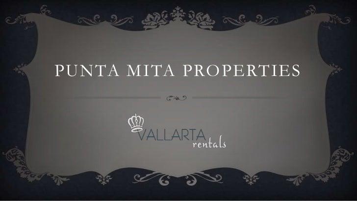PUNTA MITA PROPERTIES