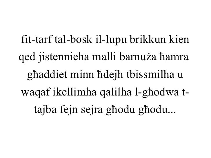 fit-tarf tal-bosk il-lupu brikkun kienqed jistennieha malli barnuża ħamra  għaddiet minn ħdejh tbissmilha uwaqaf ikellimha...