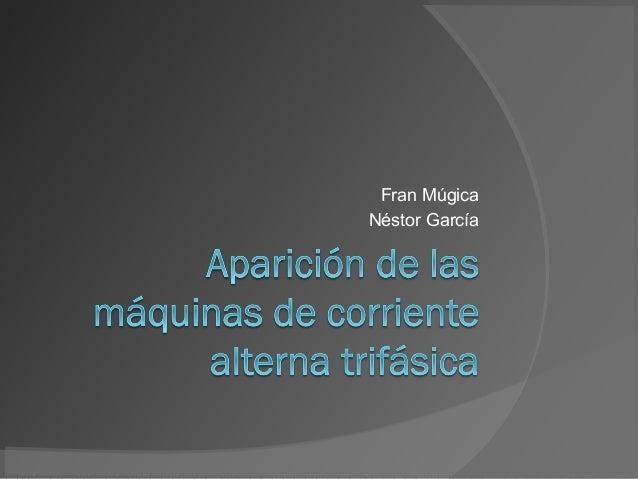 Fran Múgica Néstor García