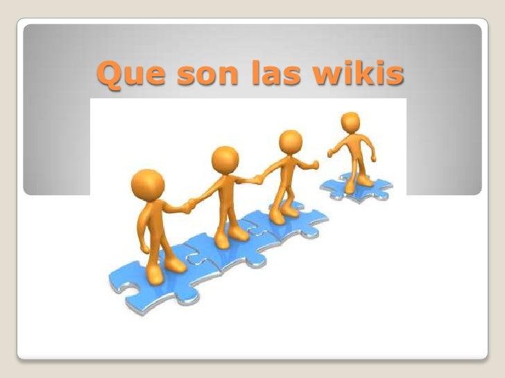 Que son las wikis
