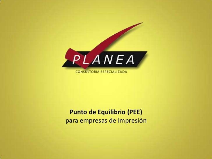 Punto de Equilibrio (PEE)para empresas de impresión
