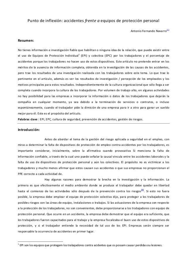 Punto de inflexión: accidentes frente a equipos de protección personal Antonio Fernando Navarro [1] Resumen: No tienes inf...