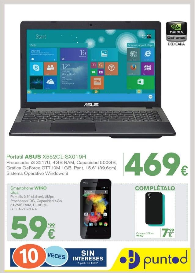 xlïl            NVIDIA  Portátil ASUS X552CL-SXO1 9H  Procesador ¡8 3217U,  4GB RAM,  Capacidad 500GB,   Gráfica GeForce G...